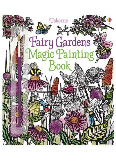 Usborne-Magic Painting Book Fairy Gardens